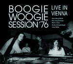 so fing alles an: »Boogie Woogie Session´76 - live in Vienna« The Complete Recordings