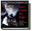 Fotobuch »Vom Zauber der Züge«